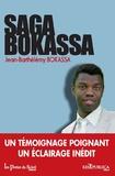 Jean-Barthélémy Bokassa - Saga Bokassa.
