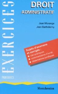Jean Barthélemy et Jean Morange - Droit administratif.