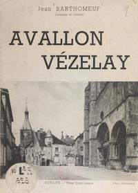 Jean Barthomeuf - Avallon, Vézelay.