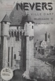Jean Barthomeuf - Nevers - Ville d'art, pélerinage à Sainte Bernadette.