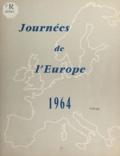 Jean Bas-Raberin et Jacques Desmot - La jeunesse européenne est-elle prête à servir l'Europe ? - Les journées de l'Europe 1964, Paris 20-21-22 mai.