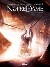 Jean Bastide et Robin Recht - Notre Dame Tome 2 : Ananké.
