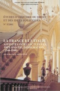 Jean Bastier - La France et l'Italie - Etudes d'histoire du droit et des idées politiques n° 5 (2001).