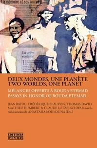 Jean Batou - Deux mondes, une planète - Mélanges offerts à Bouda Etemad.