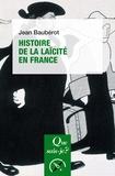 Jean Baubérot - Histoire de la laïcité en France.