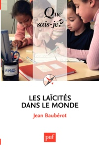 Jean Baubérot - Les laïcités dans le monde.