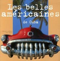 Jean Baudot et Pierre Alibert - Les belles américaines de Cuba.