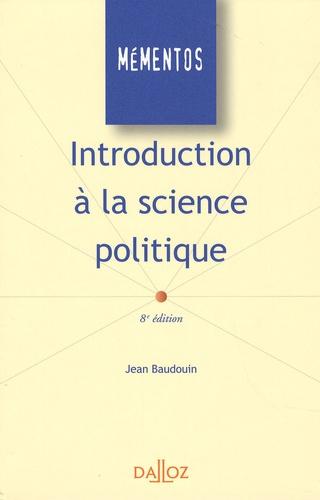 Jean Baudouin - Introduction à la science politique.