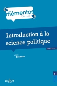 Jean Baudouin - Introduction à la science politique.