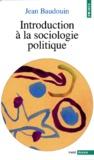 Jean Baudouin - Introduction à la sociologie politique.