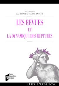 Jean Baudouin et François Hourmant - Les revues et la dynamique des ruptures.
