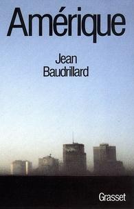 Jean Baudrillard - Amérique.