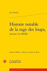 Jean Bauhin - Histoire notable de la rage des loups, advenue l'an MDXC.