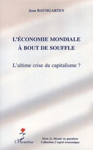Ucareoutplacement.be L'économie mondiale à bout de souffle - L'ultime crise du capitalisme ? Image