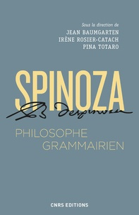 Spinoza, philisohpe grammairien- Le Compendium grammatices linguae hebraeae - Jean Baumgarten |