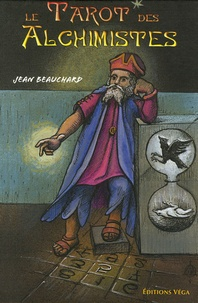 Jean Beauchard - Le tarot des Alchimistes.