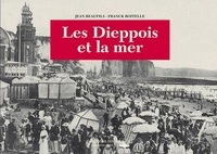 Jean Beaufils - Les Dieppois et la mer.