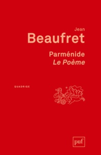 Jean Beaufret - Parmenide, le poème.