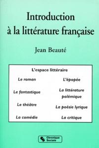 Jean Beauté - Introduction à la littérature française.