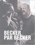 Jean Becker - Becker par Becker.