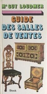 Jean Bedel et Guy Loudmer - Guide des salles de vente.
