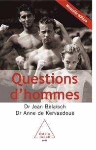 Jean Belaïsch et Anne de Kervasdoué - Questions d'hommes.