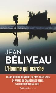 Jean Béliveau - L'homme qui marche.