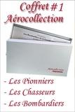 Jean Bellis et Jean Molveau - Aérocollection - Coffret en 3 volumes : Les pionniers de l'aviation ; Les Chasseurs de la Grande Guerre ; Les Bombardiers de la Grande Guerre.