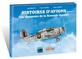 Jean Bellis et Franck Coste - Histoires d'avions - Tome 2 : Les chasseurs de la Seconde Guerre mondiale.