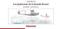 Histoiresdenlire.be Les hydravions de la Grande Guerre Image