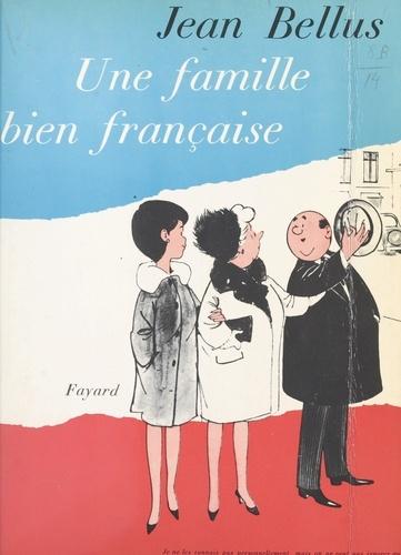 Une famille bien française
