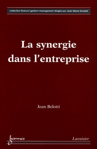 Jean Belotti - La synergie dans l'entreprise.