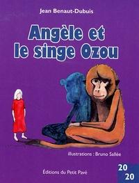 Jean Benaut-Dubuis et Bruno Sallée - Angèle et le singe Ozou.