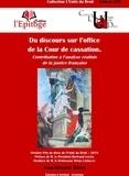 Jean-Benoist Belda - Du discours sur l'office de la Cour de cassation - Contribution à l'analyse réaliste de la justice française.