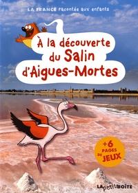 Histoiresdenlire.be A la découverte du Salin d'Aigues-Mortes Image