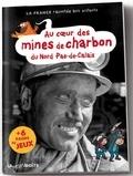 Jean-Benoît Durand - Au coeur des mines de charbon du Nord-Pas de Calais.