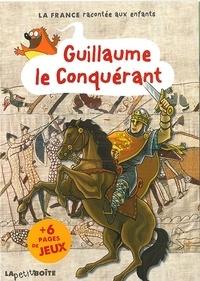 Jean-Benoît Durand et Nathalie Lescaille - Guillaume le conquérant.