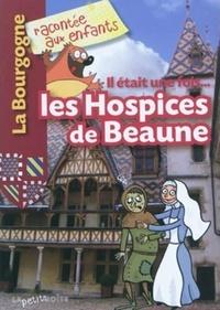 Checkpointfrance.fr Il était une fois... les Hospices de Beaune Image