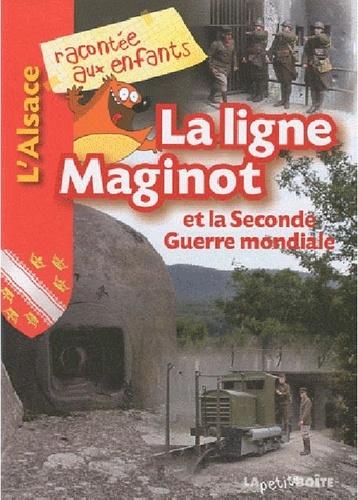 Jean-Benoît Durand - La ligne Maginot et la Seconde Guerre mondiale.