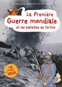 Jean-Benoît Durand - La Première Guerre mondiale et les batailles de l'Artois.