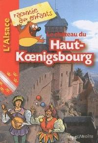 Jean-Benoît Durand - Le château du Haut-Koenigsbourg.