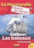 Jean-Benoît Durand et Nathalie Lescaille - Les bateaux de Normandie.
