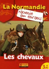 Jean-Benoît Durand et Nathalie Lescaille - Les chevaux.