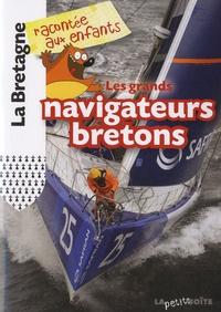 Jean-Benoît Durand - Les grands navigateurs bretons.
