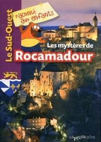 Jean-Benoît Durand - Les mystères de Rocamadour.