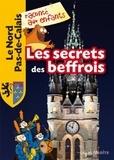 Jean-Benoît Durand - Les secrets des beffrois.