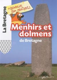 Jean-Benoît Durand - Menhirs et dolmens de Bretagne.