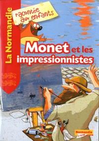 Jean-Benoît Durand - Monet et les impressionnistes.
