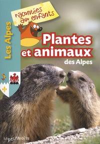 Jean-Benoît Durand - Plantes et animaux des Alpes.