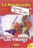 Jean-Benoît Durand et Nathalie Lescaille - Tes ancêtres les Vikings.
